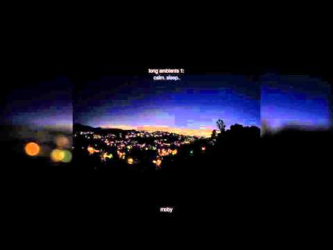 Moby - Long Ambients 1: Calm. Sleep. (2016) Full Album
