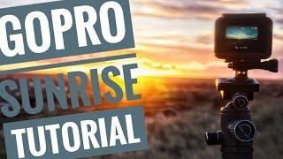 How to film GoPro SUNRISE Timelapses - Tutorial (Works for HERO 7)