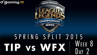 LCS NA Spring 2015 - W8D2 - TIP vs WFX