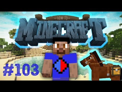 Minecraft SMP HOW TO MINECRAFT #103 'HORSE MINING?!' with Vikkstar