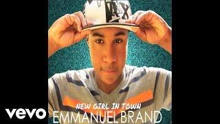 Emmanuel Brand - New Girl In Town (Audio)