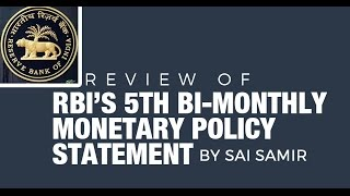 Reserve Bank of India's 5th Bi-monthly Monetary Policy Statement {UPSC/IAS, Bank PO (IBPS/SBI)}