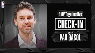 #NBATogetherLive Check-In With Pau Gasol by NBA
