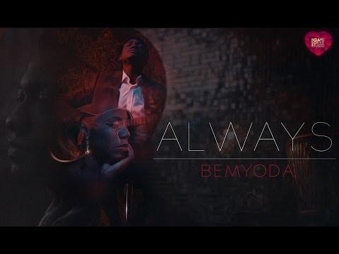 Ndani Hearts Music: Bemyoda - Always