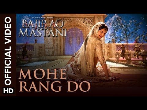 Mohe Rang Do Laal - Bajirao Mastani (2016)