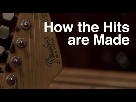 How the Hits are Made