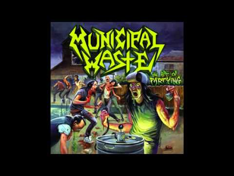 Municipal Waste - The Art Of Partying [Full Album]