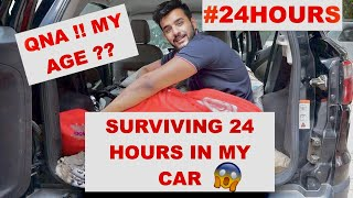 Living 24 HOURS in my CAR challenge plus QNA || *OVERNIGHT CHALLENGE GONE WRONG*