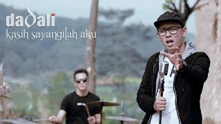 Video Dadali - Kasih Sayangilah Aku (Official Video) MP3, 3GP, MP4, WEBM, AVI, FLV November 2018