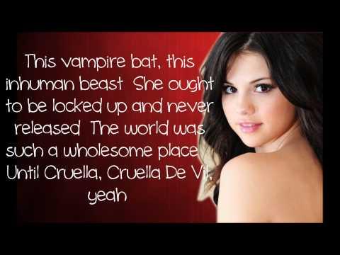 Selena Gomez - Cruella De Vil  [Lyrics]