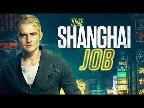 The.Shanghai.Job.2017.720p.WEB-DL.750MB.MkvCage.mkv