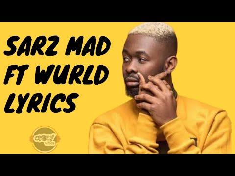 Sarz - Mad ft WurlD (Lyrics)