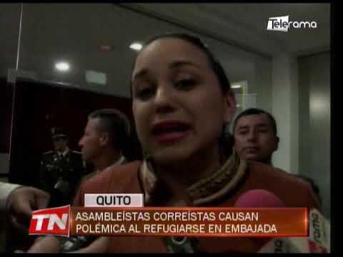 Asambleístas correístas causan polémica al refugiarse en embajada