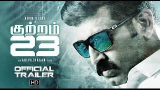 Kuttram 23 Official Trailer