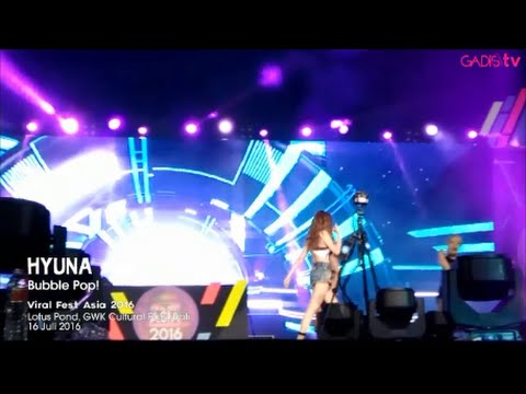 HYUNA - Bubble Pop! (Live at Viral Fest Asia 2016)