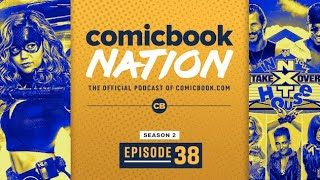 DC's Stargirl & NXT Takeover: In Your House Preview - ComicBook Nation Episode 02x38 by Comicbook.com
