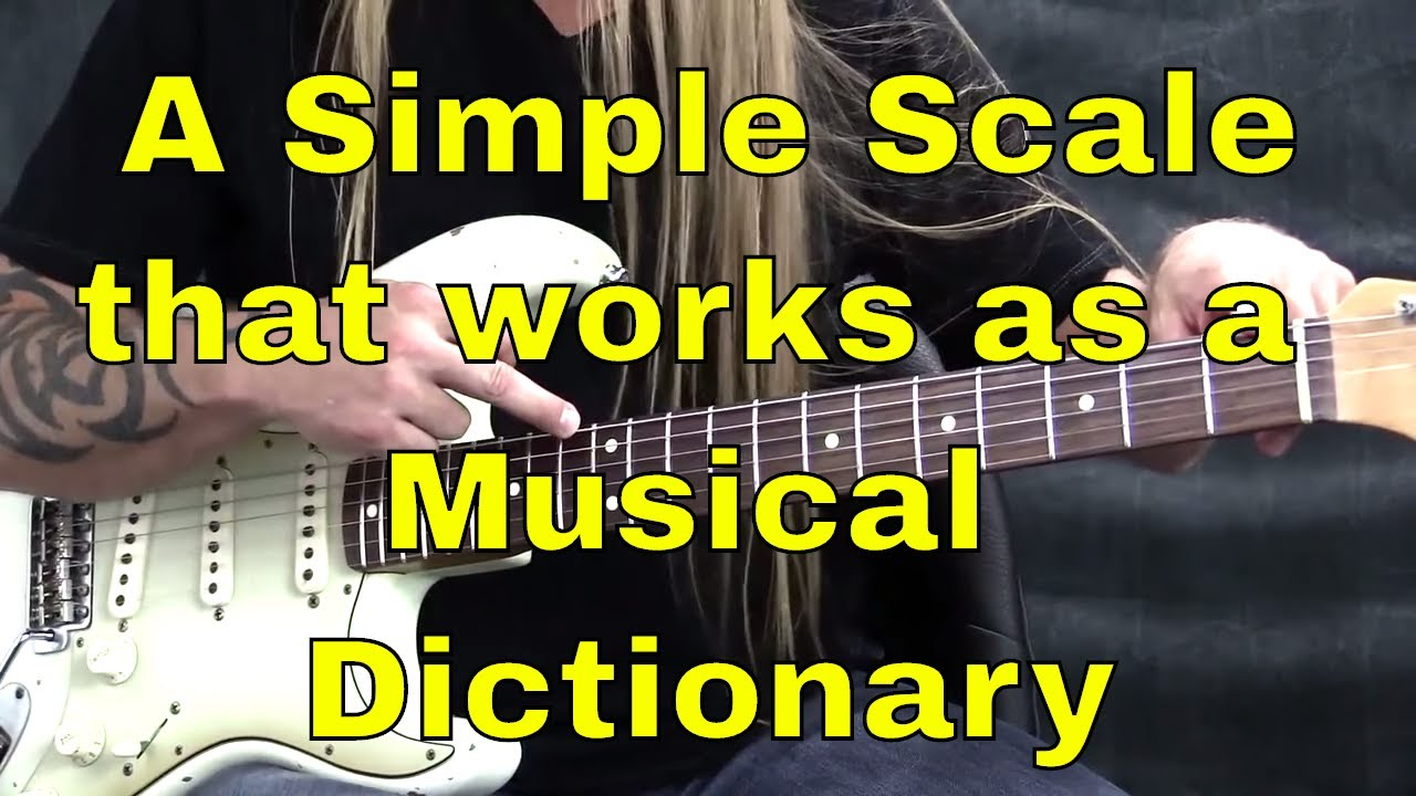 """A Simple Scale That Works As A """"Musical Dictionary"""""""