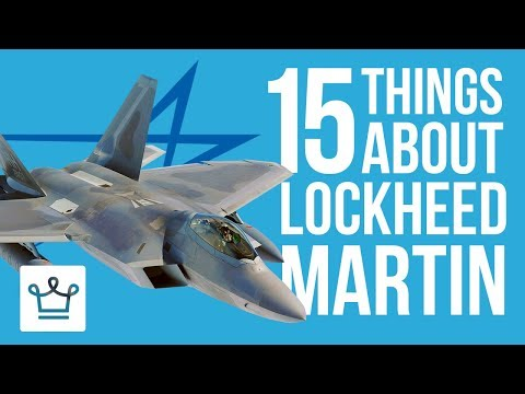15 Things You Didn't Know About LOCKHEED MARTIN