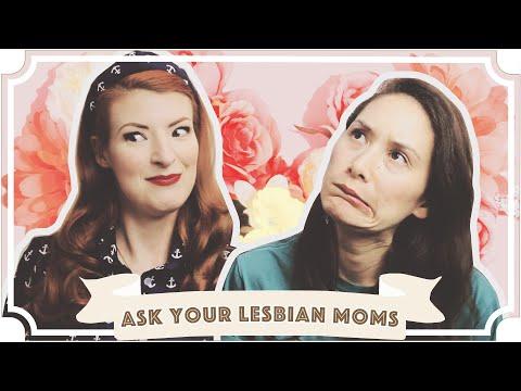 Ask Your Lesbian Moms! [CC]