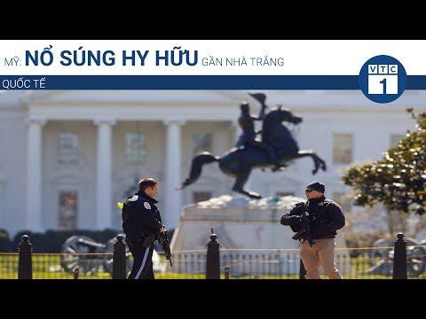 Mỹ: Nổ súng hy hữu gần Nhà Trắng | VTC1 - Thời lượng: 46 giây.