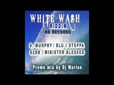 White Wash Riddim Prod  By RB Promo Mix by Dj Marlon