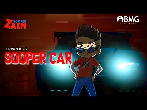 Sooper Zaim | Episode 5 | Sooper Car | Super Car| Happy Kid | BMG