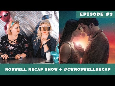 """Roswell, New Mexico """"Tearin' Up My Heart"""" ► Episode 3 Roswell Recap"""
