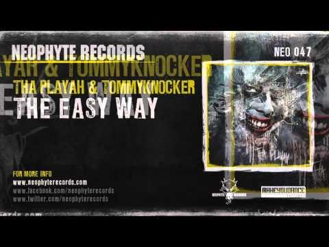 Tha Playah & Tommyknocker - The Easy Way