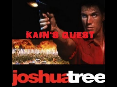 Kain's Quest: Joshua Tree a.k.a. Army Of One