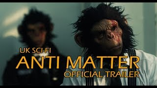 Nonton Anti Matter Official Trailer  2017  Sci Fi  Hd  Film Subtitle Indonesia Streaming Movie Download