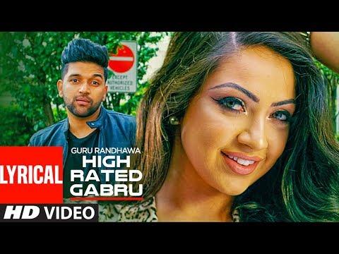 High Rated Gabru Lyrical Video Song | Guru Randhawa | T-Series_Zene videók