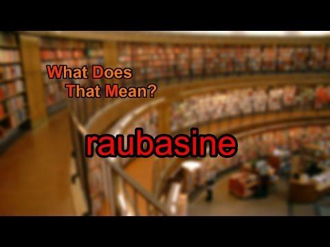 What does raubasine mean?
