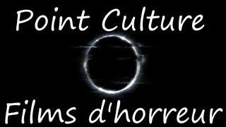 Video Point Culture sur les films d'horreur MP3, 3GP, MP4, WEBM, AVI, FLV Mei 2017