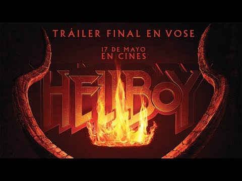 Hellboy - Tráiler final vose?>
