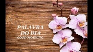 Mensagem de reflexão - PALAVRA DO DIA 13/07/2019 - MENSAGEM DE BOM DIA MOTIVACIONAL PARA REFLEXÃO DE VIDA GOOD MORNING DAY
