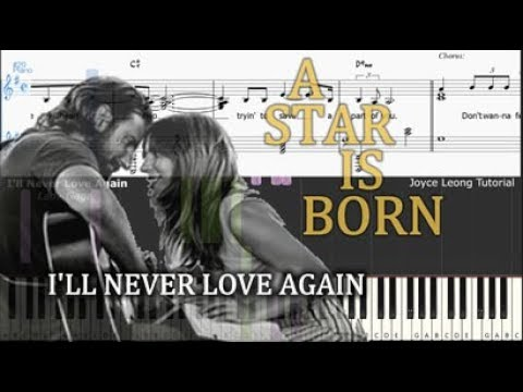 Lady Gaga - I& 39;ll Never Love Again (Extended Version) - Tutorial & Sheets
