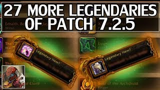 27 more legendaries just got added to 7.2.5, giving us 46 total. If you would like to see the other 19 I've covered already watch this video: https://www.you...