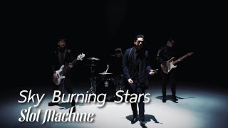 Sky Burning Stars [Official Music Video]