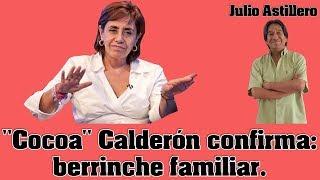 """Video Julio Astillero. """"Cocoa"""" Calderón confirma: berrinche familiar. MP3, 3GP, MP4, WEBM, AVI, FLV Oktober 2017"""