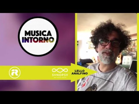 """""""Dicono di Noi…"""" – LELLO ANALFINO & TINTURIA – Musica Intorno"""