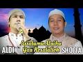 GUS SHOFFA & ALDI Sholawat Nabi Assalamualaika