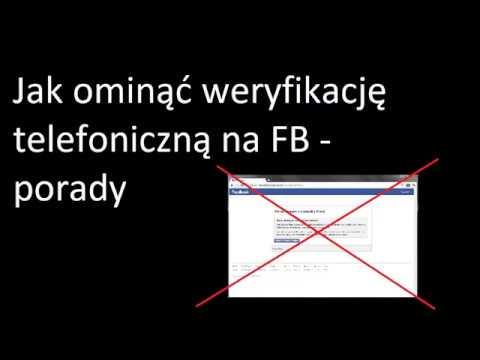 Jak ominąć weryfikację telefoniczną na Facebooku – PORADNIK