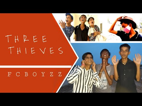 THREE THIEVES ( तीन चोर )  FC BOYZZ
