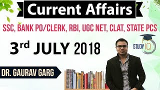 Download Lagu 3 July 2018 Daily Current Affairs in English by Dr Gaurav Garg - SSC/Bank/RBI/UGC/PCS/CLAT Mp3