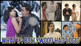 Video What If | Bollywood Had Logic | Ep 3 #LaughterGames MP3, 3GP, MP4, WEBM, AVI, FLV Mei 2018