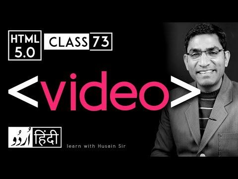 Video Tag - Html 5 Tutorial In Hindi - Urdu - Class - 73