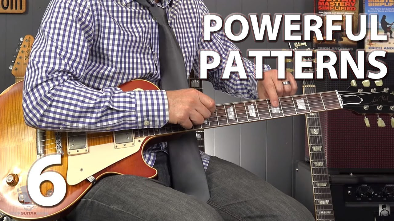 6 POWERFUL Patterns to Help YOU Dominate the Fretboard