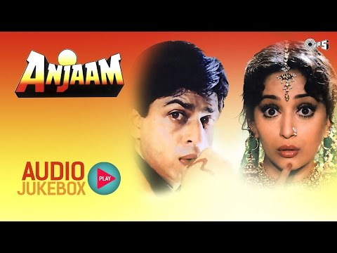 Anjaam Audio Songs Jukebox | Shahrukh Khan, Madhuri Dixit, Anand Milind