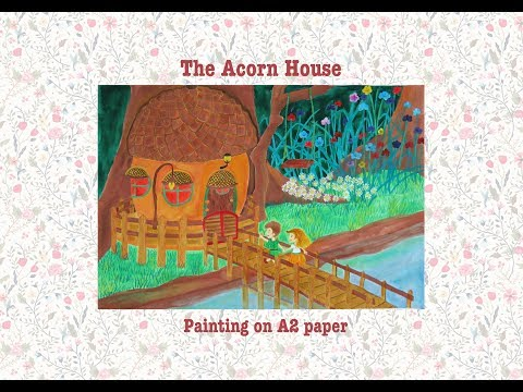 Painting From My Fantasy World: The Acorn House