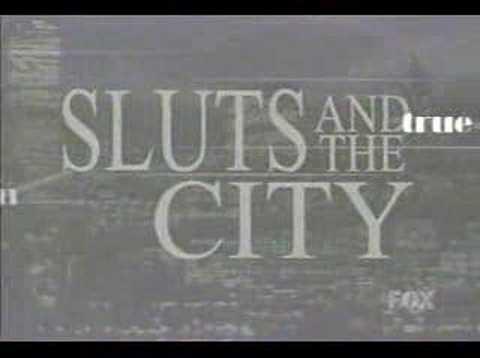 sluts and the city (видео)